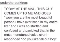 If he likes fall out boy you marry him so quick oh my god
