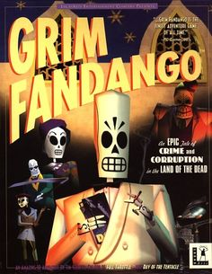 Gran juego!!!! mejor música. Grim Fandango in the Land of the Dead - Lucasarts