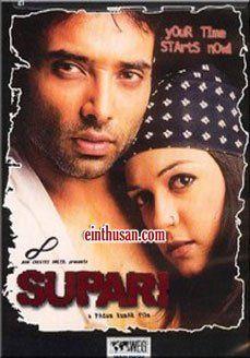 Supari Hindi Movie Online - Uday Chopra, Rahul Dev and Nandita Das. Directed by Padam Kumar. Music by Shekhar Ravjiani. 2003 [A] ENGLISH SUBTITLE