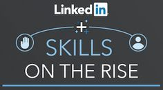The 25 Skills That Can Get You Hired in 2016 | Official LinkedIn Blog