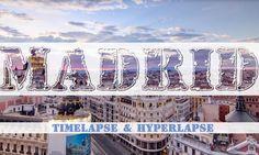 Viaggio a #Madrid attraverso il sensazionale #hyperlapse di Kirill Neiezhmakov   #timelapse
