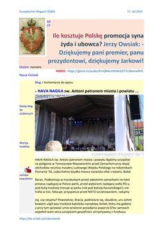 Wojsko polskie podpora szabru a syn ubowca jurek owsiak jawnie dziekujemy pani premier dziekujemy pa http://sowamagazyn.blogspot.de/2016/07/ile-kosztuje-polske-promocja-syna-zyda_16.html  Ile kosztuje Polske promocja syna zyda I ubowca? Jerzy Owsiak: - Dziękujemy pani premier, panu prezydentowi, dziękujemy Jarkowi!  https://gloria.tv/audio/JNBbepkKyLVK2svjyFRjvm93E  http://unsinn.blox.pl/2016/07/Ile-kosztuje-Polske-promocja-syna-zyda-I-ubowca.html