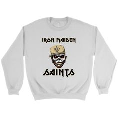 NFL - New Orleans Saints Iron Maiden Heavy Metal Football Shirt-T-shirt-Crewneck Sweatshirt-White-S-Itees Global Graphic Tees, Graphic Sweatshirt, T Shirt, New Orleans Saints Shirts, Nfl Oakland Raiders, Heavy Metal Bands, Iron Maiden, Football Shirts, Crew Neck Sweatshirt