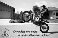 Everything you want, is on the other side of fear! #caferacer #CafeRacersSA #wheelie #vintage #motorbike #motorcycle #fear