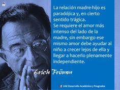 (Erich Fromm)