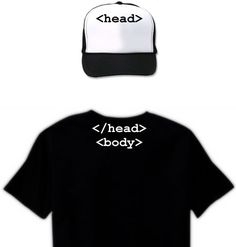 HTML head  & body tags! @Amelia Burdsall @Natalie Rivera omg we should so get this for m dawg!