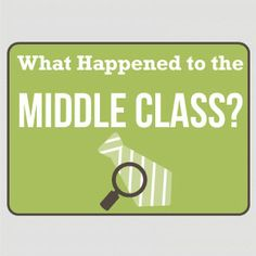 What Happened to the Middle Class?