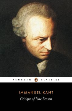 Critique of Pure Reason - Immanuel Kant [Kritika e mendjes së kulluar - Emanuel Kant]
