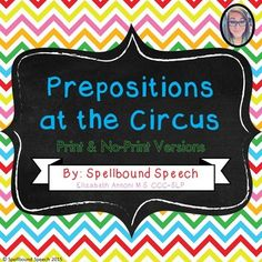New Speech Product!! Prepositions at the Circus is a fun task that tackles 22 different prepositions! :)