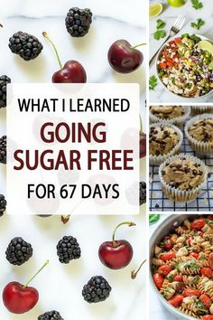 What I Learned Going Sugar Free for 67 Days. OR How I got clearer skin, a flattery belly, and lost my sweet tooth once and for all! Includes a collection of sugar free, whole grain recipes. #sugarfree #health