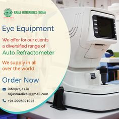 Rajas Enterprises is a global leader in the design and manufacture of high quality diagnostic instruments and equipment for Eye Care Hospital.