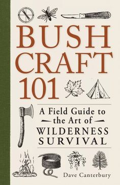 Bushcraft 101: A Field Guide to the Art of Wilderness Survival by Dave Canterbury http://www.amazon.com/dp/1440579776/ref=cm_sw_r_pi_dp_q62Ptb1P0684KWJH