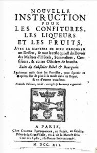 Massialot's lesser cookbook Nouvelle instruction pour les confitures, les liqueurs et les fruits fist appeared i 1692 as an anonymous edition published in Paris by Charles de Sercy. Brimming with recipes for liqueurs, eaux-de-vie, espirit de vin, ratafias, distilled botanical waters, and hypocras, this volume is another inspiration for bartenders aspiring to create new ingredients.