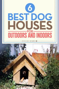 As a dog owner you may be wondering about the best dog houses or dog homes for i. As a dog owner you may be wondering about the best dog houses or dog homes for indoors and outdoors Training Your Puppy, Dog Training Tips, Positive Dog Training, Cool Dog Houses, Easiest Dogs To Train, Dog Training Techniques, Dog Care Tips, Pet Care, Puppy Care