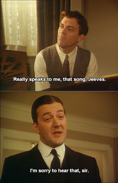 "Forty-Seven Ginger headed sailors. ""Really speaks to me, that song, Jeeves."" ""I'm sorry to hear that, sir."" Jeeves and Wooster. British Humor, British Comedy, Love Movie, Movie Tv, Jeeves And Wooster, Blackadder, Hugh Laurie, Monty Python, I Love To Laugh"