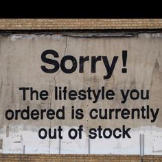 Sorry!  The lifestyle you ordered is currently out of stock- Banksy Art
