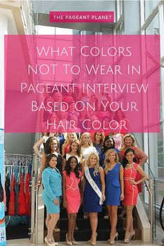 What Colors NOT To Wear In Pageant Interview Based On Your Hair Color. It's no secret that your interview can make or break you in a pageant. Follow these tips to find your perfect color for interview!