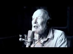 """Pete Seeger Covers """"Forever Young"""" I also like this verison  I want to stay as young as he did even in his old age."""