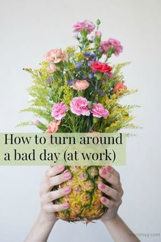 Having a bad day at work? How to turn around a bad day (at work) with these useful tips. I had a bad day and this article brightened up my day!