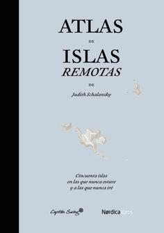 Atlas de islas remotas | Capitán Swing