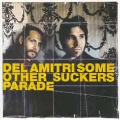 Del Amitri: Some Other Sucker's Parade. Another favourite Album of mine. Great band.