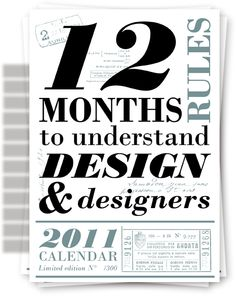 12 months to understand design and designers calendar? love it! #calendar #design #typography #quotes
