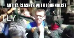Watch Antifa Clash With A Journalist then Get VIOLENT! – TruthFeed