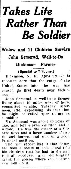 "WWI, 19 April 1917;""Entry into the war caused first death"" - The Bismarck Tribune, US"