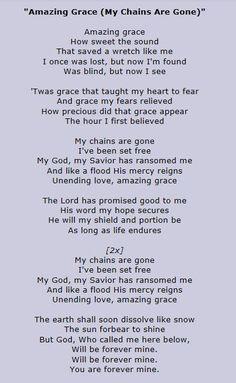 Amazing Grace (My Chains Are Gone) - Chris Tomlin Gospel Song Lyrics, Great Song Lyrics, Christian Song Lyrics, Songs To Sing, Music Lyrics, Gospel Music, Christian Music, Amazing Grace Song, Prayer Quotes