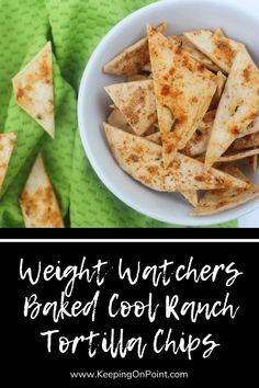 Weight Watchers Baked Cool Ranch Tortilla Chips - this is a great snack! Ww Recipes, Mexican Food Recipes, Detox Recipes, Healthy Recipes For Weight Loss, Healthy Snacks, Healthy Eats, Best Tortilla Chips, Weight Watchers Snacks, Best Food Ever