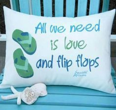 Life really is as simple as love and flip flops