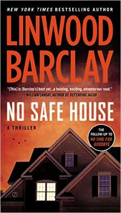 No Safe House - Kindle edition by Linwood Barclay. Mystery, Thriller & Suspense Kindle eBooks @ Amazon.com.