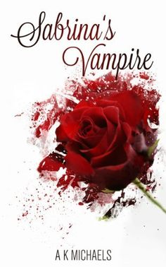 02/07/14 5.0 out of 5 stars Sabrina's Vampire (Urban Fantasy): Book 1 by A K Michaels, http://www.amazon.com/dp/B00H1BI08U/ref=cm_sw_r_pi_dp_oxA9sb18AG8WP