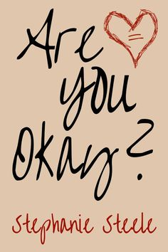 Are You Okay? Kindle Edition by Stephanie Steele  Get your FREE copy now: US Link - http://www.amazon.com/Are-You-Okay-Stephanie-Steele-ebook/dp/B015DJU1UQ/?_encoding=UTF8&camp=1789&creative=9325&keywords=are+you+okay&linkCode=ur2&qid=1442521036&sr=8-17&tag=planeboo01-20&linkId=3ZOXMRBRNLOXDBUN  UK Link - http://www.amazon.co.uk/Are-You-Okay-Stephanie-Steele-ebook/dp/B015DJU1UQ/?_encoding=UTF8&camp=1634&creative=6738&keywords=are%20you%20okay&linkCode=ur2&qid=1442521036&sr=8-17&tag=planeboo