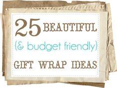 25 beautiful & budget friendly gift wrap ideas