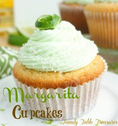 Margarita Cupcakes - Family Table Treasures