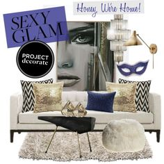 """""""Project Decorate: Sexy Glam with Honey We're Home!"""" by yoshigirl28 on Polyvore"""