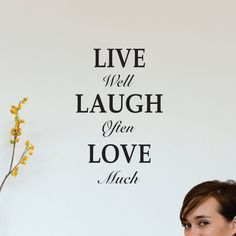 Wall Decal Quote live well  laugh often  by ChuckEByrdWallDecals, $18.50