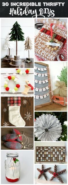 You will love these 30 Incredible Thrifty Holiday DIY Projects at thehappyhousie.com