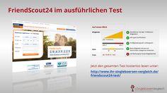 http://www.ihr-singleboersen-vergleich.de/friendscout24-test/ - Friendscout24 im ausführlichen Test