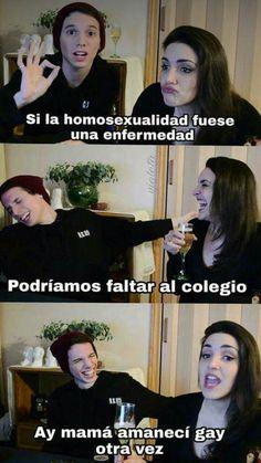 Funny Spanish Memes, Spanish Humor, Funny Memes, Lgbt Memes, Gay, Bisexual Pride, Proud Of Me, Fujoshi, Powerpuff Girls