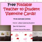 These SUPER SWEET cards are perfect to give your students on Valentine's Day! There are three choices.