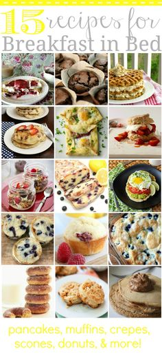 15 Recipes for Breakfast In Bed via @Danielle Lampert {at Framed Frosting}