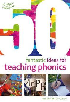 50 Fantastic ideas for teaching phonics, http://www.amazon.co.uk/dp/1408193973/ref=cm_sw_r_pi_awd_Dd9hsb1XQ1JZ0