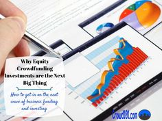 Learn how crowdfunding #investments could be the next big thing and how to take advantage of new rules that allow anyone to invest in this new asset class. Avoid the risks in equity crowdfunding investments and learn how to value start-up companies. Investing the right way, investing basics, investing tips #investing #investingtips