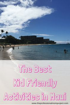 In addition to being one of the most beautiful places ever, there are so many awesome kid friendly activities in Maui to explore. Here's our list of favourites.