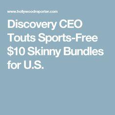 Discovery CEO Touts Sports-Free $10 Skinny Bundles for U.S.
