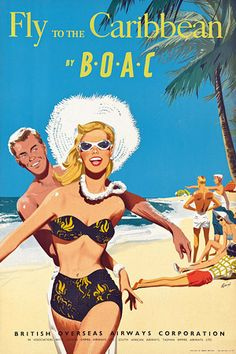 Fly to the Caribbean http://www.vintagevenus.com.au/products/vintage_poster_print-tv721