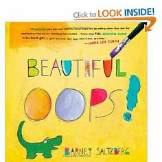 I have bought this book for so many people.  Its a kids book but it talks of how we can make mistakes into something better.  Great for artists and those that struggle with the mistakes that they have made in life.