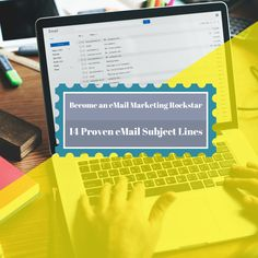 Become an Email Marketing Rockstar- 14 Proven Subject Lines
